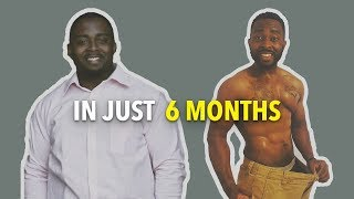 HE LOST 75LBS IN 6 MONTHS