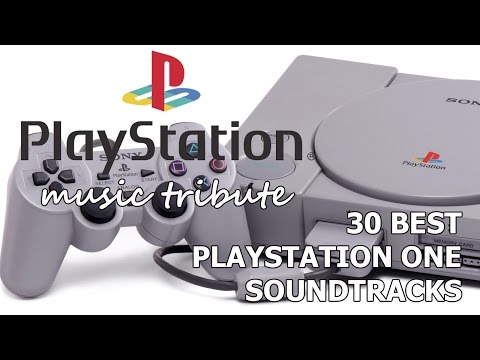 30 Best PlayStation One Soundtracks - PS One [PSX] Music Tribute