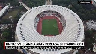 Timnas Indonesia Vs Islandia Akan Berlaga di Stadion GBK
