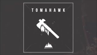 Arc North - Tomahawk