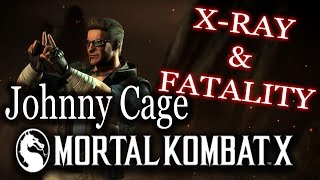 Johnny Cage - X-RAY And FATALITY - Mortal Kombat X