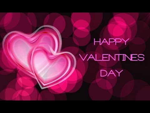 Happy Valentine's Day || 2014 Valentine's Day Greetings