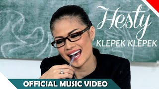Hesty - Klepek Klepek - Official Music Video - NAGASWARA ( New Version )