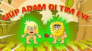 KIA LẦN ĐẦU GIÚP ÔNG ADAM ĐI GẶP BÀ EVE - Adam and Eve | KiA Phạm