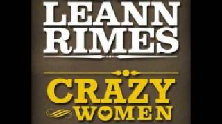 Watch Leann Rimes Crazy Women video