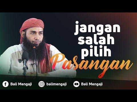 Video Singkat: Jangan Salah Pilih Pasangan - Ustadz Dr. Syafiq Riza Basalamah, MA