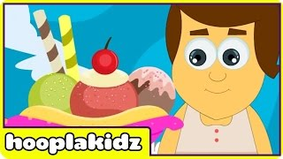 ICE CREAM SONG | Songs For Children by Hooplakidz