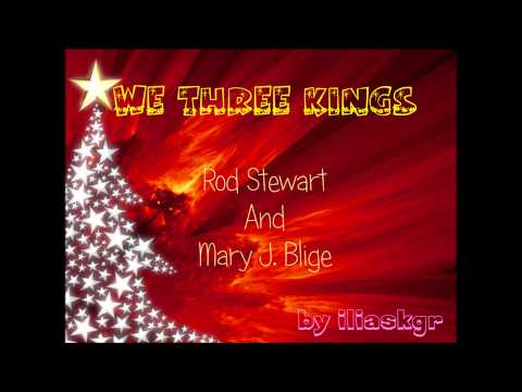 We Three Kings - Rod Stewart And Mary J. Blige video