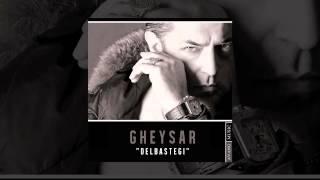 Gheysar - Delbastegi OFFICIAL TRACK