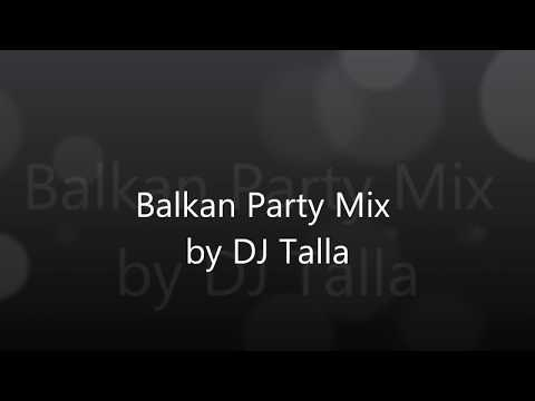 Balkan Party Mix By Dj Talla video