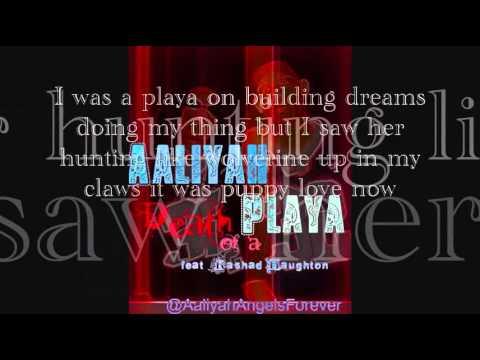 Aaliyah - Death Of A Playa Feat. Rashad