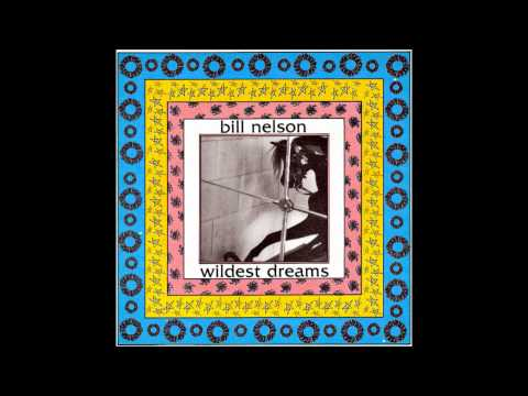 Bill Nelson - Self impersonisation (1986)