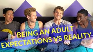 Being An Adult: Expectations VS Reality
