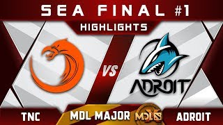 TNC vs Adroit SEA Final #1 MDL Chengdu Major 2019 Highlights Dota 2