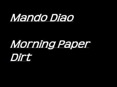 Mando Diao - Morning Paper Dirt