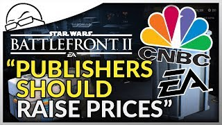 """Analyst says: """"Publishers should raise prices"""", """"Gamers Overreacting to EA's Star Wars controversy"""""""