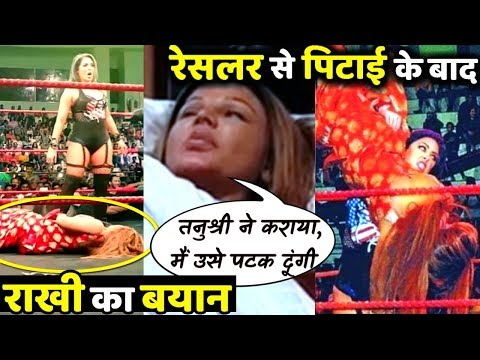 Rakhi Sawant Blames Tanushree Dutta For Female Wrestler Knocking Her Out!