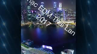 Nhạc EDM Thái Lan 2017 . Wana wana wana wana . Hợp hoàng vlogs