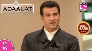 Adaalat - Full Episode 142 - 28th May, 2018