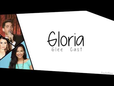 Glee - GLORIA - Lyric Video