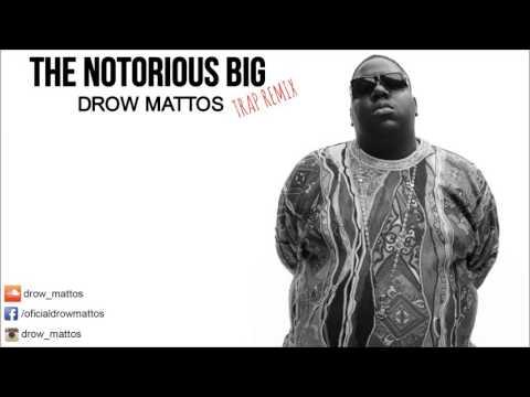[TRAP REMIX] The Notorious B.I.G - Who Shot Ya (Prod. Drow Mattos)
