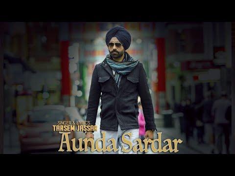 Aunda Sardar (Full Video)   Tarsem Jassar   Latest Punjabi Songs 2016   Vehli Janta Records