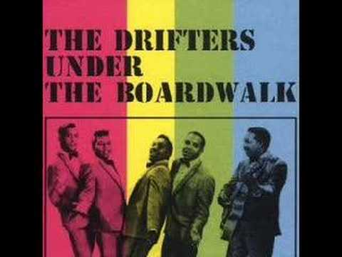 The Drifters – Under the Boardwalk
