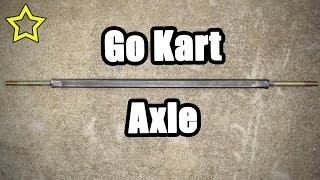 Go Kart Live Axle Kit: Homemade Go Kart Axle