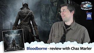 Bloodborne Board Game - review with Chaz Marler