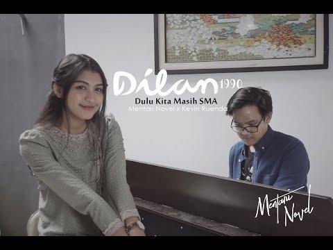 Lagu Dilan 1990 Ost- Dulu Kita Masih SMA Cover by Mentari Novel x Kevin Ruenda