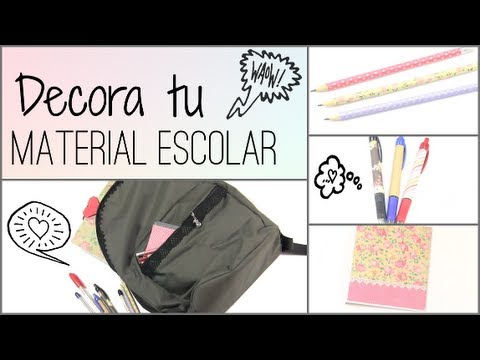 "DIY: DECORA TUS CUADERNOS MOCHILA Y LAPICES ""BACK TO SCHOOL"" - YouTube"