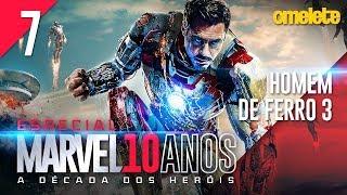 FILME MAIS POLÊMICO DA MARVEL: HOMEM DE FERRO 3   Marvel 10 Anos #7