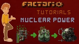 Factorio 0.15 Nuclear Power Tutorial - Features & Ratios