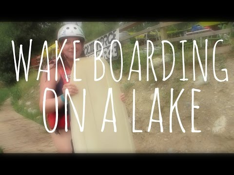 WAKE BOARDING ON A LAKE | FRANCE (Daily Travel Vlog 69)