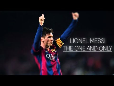 Lionel Messi ● The One and Only ●  HD
