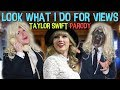 Look What I Do For Views: Taylor Swift - Look What You Made Me Do