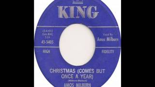 Christmas Comes But Once A Year-Amos Milburn