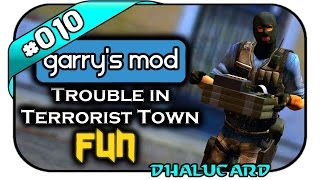 TROUBLE IN TERRORIST TOWN FUN #010 - DER SCHATTEN AUF DER BOX - Let's Play TTT - Dhalucard
