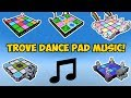 Trove - All Dance Pad Songs And Alternate Versions (NO PROMO DANCE PADS)