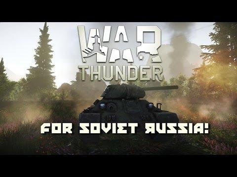 War Thunder - For Soviet Russia!