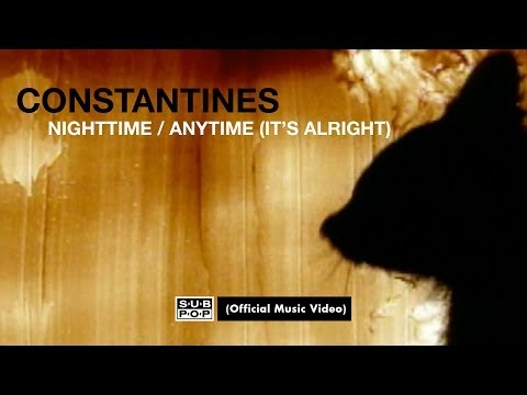Constantines - Nighttime/Anytime (It's Alright) [OFFICIAL VIDEO]