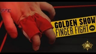 GOLDEN SHOW - Finger Fight