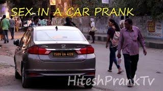 Sex In The Car Prank (Funny Pranks In India)