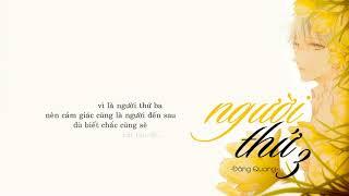 NGƯỜI THỨ BA ( Live Piano version)- Đăng Quang The Voice Q.D.T「Lyric Video」Meens