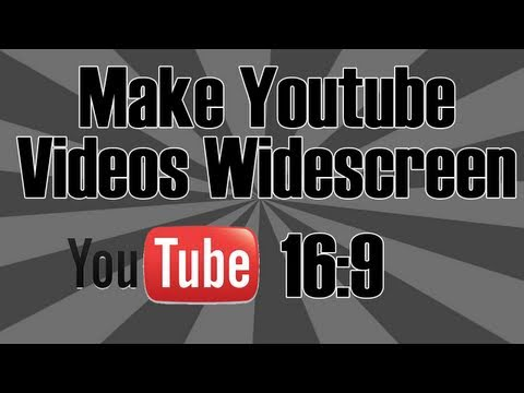How to make your Youtube videos widescreen ( Fix Aspect Ratio on already uploaded videos) [HD]