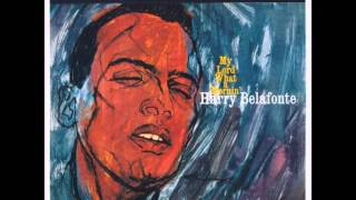 Watch Harry Belafonte My Lord What A Mornin video