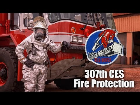 307th CES Fire Protection