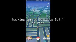 HACK GPS POKEMON GO no root android 5.1 Lollipop (February 2019)