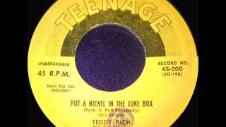 TEDDY RICH & the rockets  PUT A NICKEL IN THE JUKEBOX
