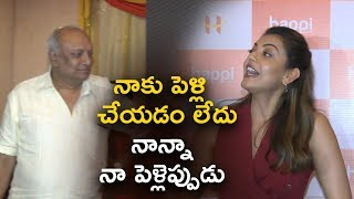 Actress Kajal Aggarwal Hilarious Answer About Her Marriage @ Kajal Super Fun With Her Father